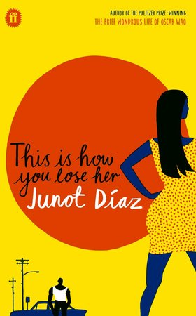 this-is-how-you-lose-her-by-junot-diaz